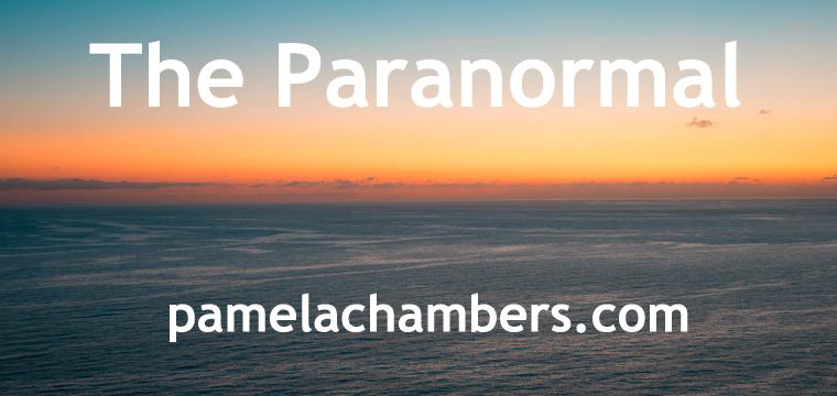paranormal, lucid dreaming, science, pamelachambers.com